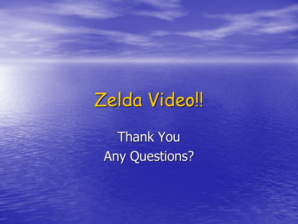 Zelda Video!! Thank You Any Questions