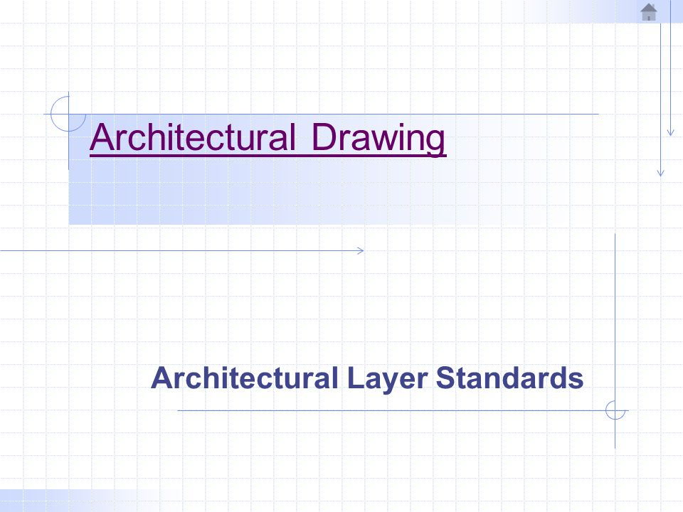 General The CAD Layer Guidelines are organized as hierarchy.