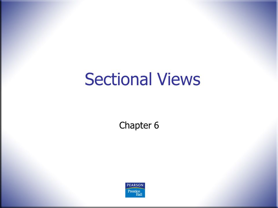 Sectional Views Chapter 6
