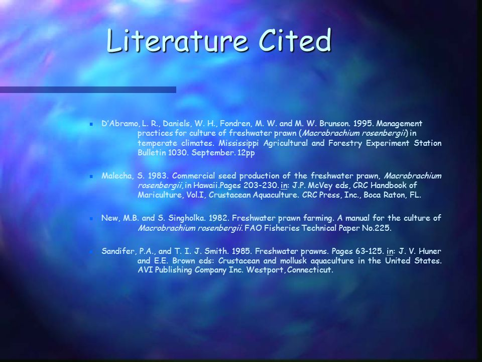 Literature Cited n n D'Abramo, L. R., Daniels, W.