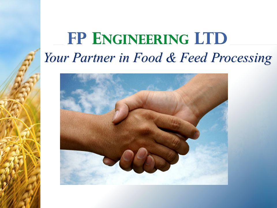 Your Partner in Food & Feed Processing
