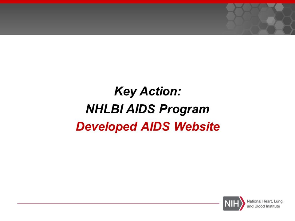 Key Action: NHLBI AIDS Program Developed AIDS Website