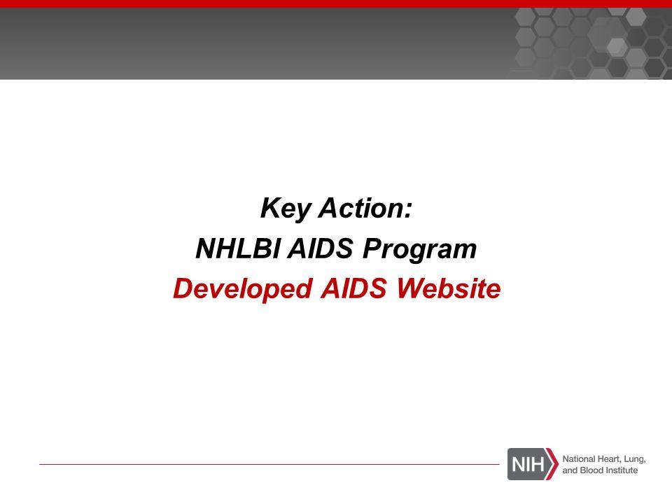 Key Action: NHLBI AIDS Program Developed AIDS Website