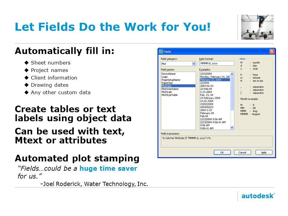 Let Fields Do the Work for You.