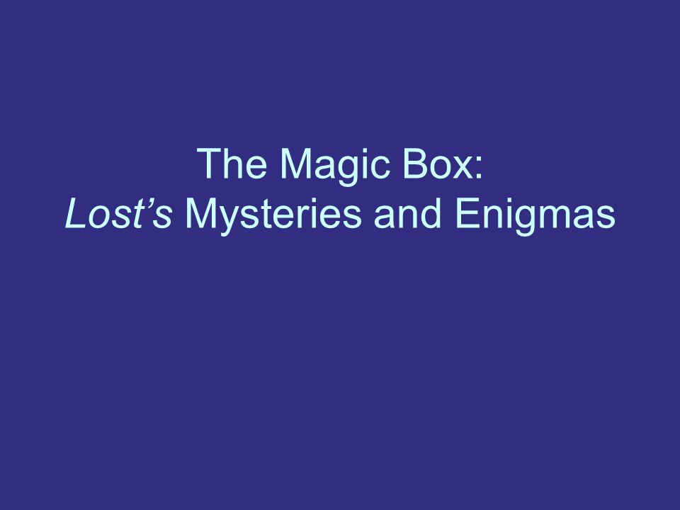 The Magic Box: Lost's Mysteries and Enigmas