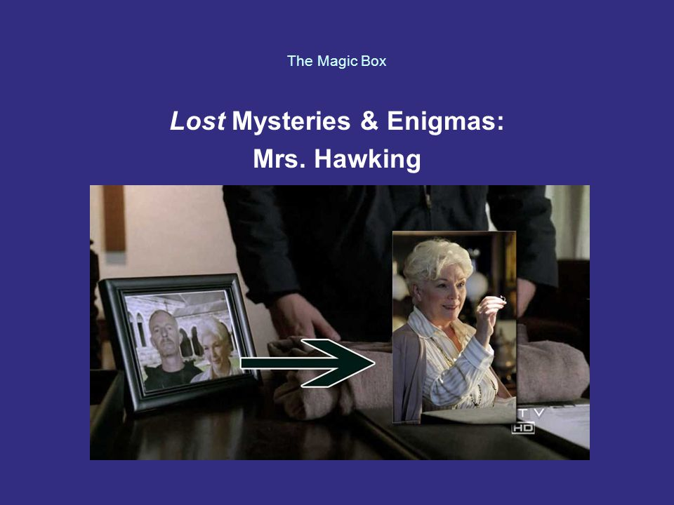 The Magic Box Lost Mysteries & Enigmas: Mrs. Hawking