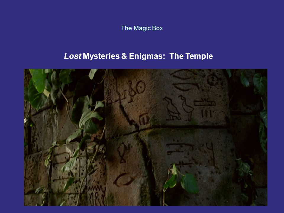 The Magic Box Lost Mysteries & Enigmas: The Temple