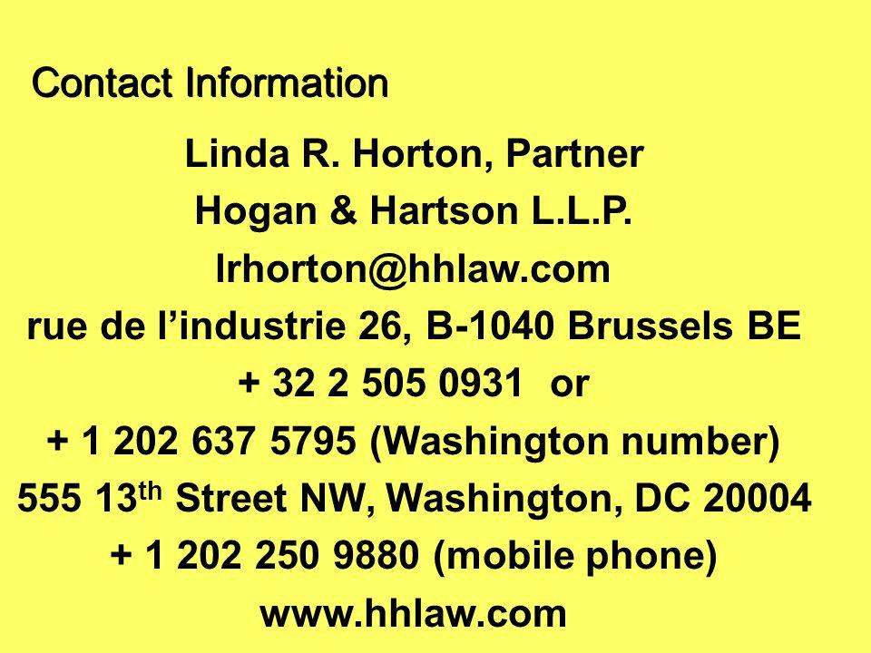 Contact Information Linda R. Horton, Partner Hogan & Hartson L.L.P.