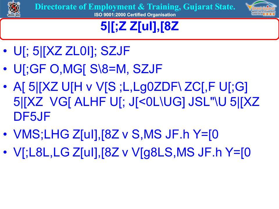 5|[;Z Z[uI],[8Z U[; 5|[XZ ZL0I]; SZJF U[;GF O,MG[ S\8=M, SZJF A[ 5|[XZ U[H v V[S ;L,Lg0ZDF\ ZC[,F U[;G] 5|[XZ VG[ ALHF U[; J[<0L\UG] JSL \U 5|[XZ DF5JF VMS;LHG Z[uI],[8Z v S,MS JF.h Y=[0 V[;L8L,LG Z[uI],[8Z v V[g8LS,MS JF.h Y=[0