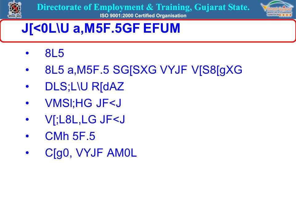 J[<0L\U a,M5F.5GF EFUM 8L5 8L5 a,M5F.5 SG[SXG VYJF V[S8[gXG DLS;L\U R[dAZ VMSl;HG JF<J V[;L8L,LG JF<J CMh 5F.5 C[g0, VYJF AM0L