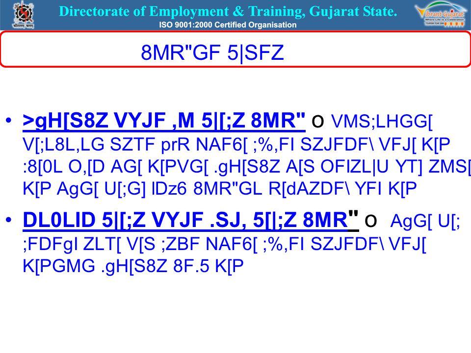 8MR GF 5|SFZ >gH[S8Z VYJF,M 5|[;Z 8MR o VMS;LHGG[ V[;L8L,LG SZTF prR NAF6[ ;%,FI SZJFDF\ VFJ[ K[P :8[0L O,[D AG[ K[PVG[.gH[S8Z A[S OFIZL|U YT] ZMS[ K[P AgG[ U[;G] lDz6 8MR GL R[dAZDF\ YFI K[P DL0LID 5|[;Z VYJF.SJ, 5[|;Z 8MR o AgG[ U[; ;FDFgI ZLT[ V[S ;ZBF NAF6[ ;%,FI SZJFDF\ VFJ[ K[PGMG.gH[S8Z 8F.5 K[P