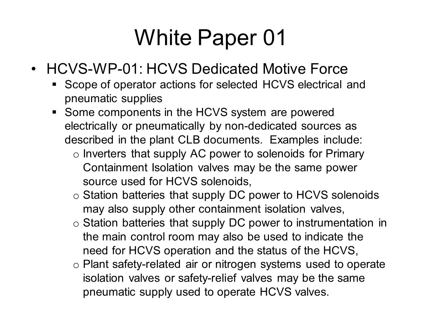 White Paper 01 HCVS-WP-01: HCVS Dedicated Motive Force  Scope of operator actions for selected HCVS electrical and pneumatic supplies  Some componen