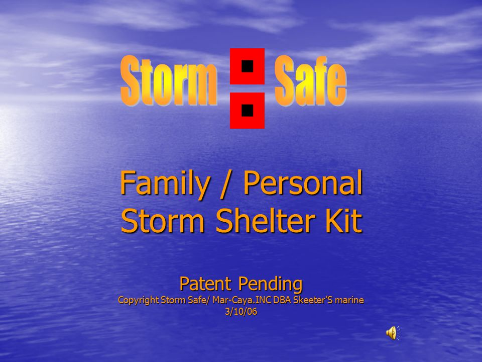 Disclaimer and Warnings Remember, you should Evacuate Disclaimer Because you have purchased an item ( A Storm Safe Shelter) that will only be used in extremely stressful, and life threatening conditions all of the warranties in the world will not protect your life and well being.