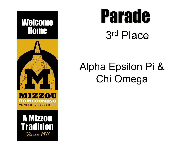 Parade 3 rd Place Alpha Epsilon Pi & Chi Omega