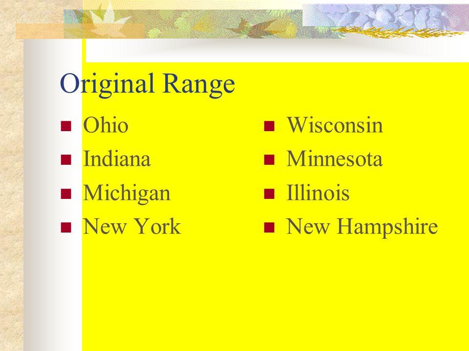 Original Range Ohio Indiana Michigan New York Wisconsin Minnesota Illinois New Hampshire