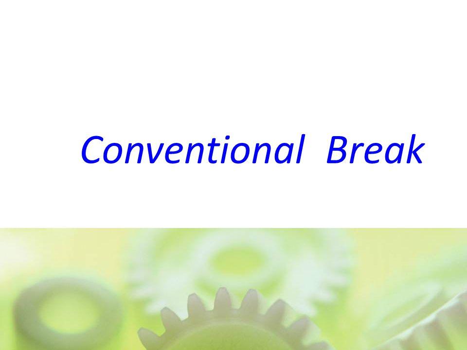 Conventional Break