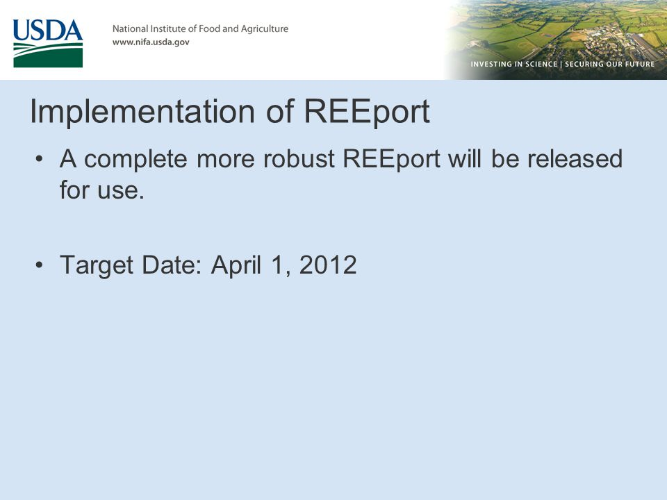 Implementation of REEport A complete more robust REEport will be released for use. Target Date: April 1, 2012