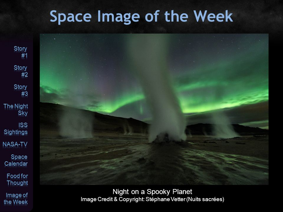 Space Image of the Week Night on a Spooky Planet Image Credit & Copyright: Stéphane Vetter (Nuits sacrées)