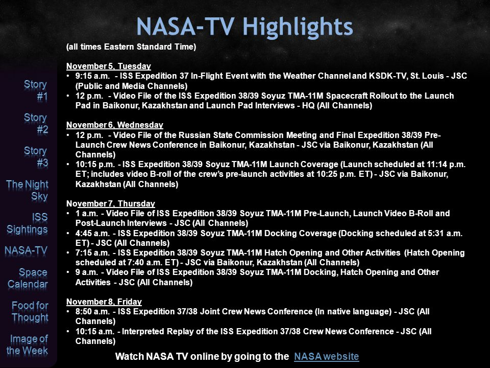 Space Calendar JPL Space Calendar Nov 05 - [Oct 29] Mars Orbiter Mission (MOM) PSLV-C25 Launch (India) Nov 05 - Raduga 1M-3 (Cosmos-Globus 1M3) Proton M-Briz M Launch Nov 05 - Comet P/2005 J1 (McNaught) At Opposition (3.816 AU) Nov 05 - Comet P/2012 T2 (PANSTARRS) Closest Approach To Earth (3.873 AU) Nov 05 - [Oct 30] Asteroid 2013 UH5 Near-Earth Flyby (0.040 AU) Nov 05 - [Oct 30] Asteroid 2013 UM5 Near-Earth Flyby (0.054 AU) Nov 05 - Asteroid 7919 Prime Closest Approach To Earth (1.516 AU) Nov 05 - Asteroid 1677 Tycho Brahe Closest Approach To Earth (1.667 AU) Nov 05 - Asteroid 13897 Vesuvius Closest Approach To Earth (2.943 AU) Nov 06 - [Oct 30] Soyuz TMA-11M Soyuz FG Launch (International Space Station 37S) Nov 06 - Asteroid 5050 Doctorwatson Closest Approach To Earth (1.126 AU) Nov 06 - Asteroid 11356 Chuckjones Closest Approach To Earth (1.707 AU) Nov 07 - Comet P/2012 T2 (PANSTARRS) At Opposition (3.873 AU) Nov 07 - Asteroid 2013 UE1 Near-Earth Flyby (0.019 AU) Nov 07 - Asteroid 2013 RM43 Near-Earth Flyby (0.079 AU) Nov 07 - Asteroid 293 Brasilia Closest Approach To Earth (1.941 AU) Nov 07 - Asteroid 48300 Kronk Closest Approach To Earth (2.084 AU) Nov 08 - Comet 116P/Wild At Opposition (3.418 AU) Nov 08 - Asteroid 2012 UV136 Near-Earth Flyby (0.048 AU) Nov 08 - Asteroid 2013 RV9 Near-Earth Flyby (0.069 AU) Nov 08 - Asteroid 3362 Khufu Closest Approach To Earth (1.018 AU) Nov 08 - Asteroid 1221 Amor Closest Approach To Earth (1.632 AU) Nov 08 - 45th Anniversary (1968), Pioneer 9 Launch (Solar Orbiter) Nov 09 - Comet P/2013 O2 (PANSTARRS) At Opposition (1.180 AU) Nov 09 - Comet 291P/NEAT At Opposition (1.613 AU) Nov 09 - Comet P/2012 K3 (Gibbs) At Opposition (2.451 AU) Nov 09 - Comet 180P/NEAT At Opposition (3.520 AU) Nov 09 - Asteroid 2013 TN69 Near-Earth Flyby (0.083 AU) Nov 09 - Asteroid 26858 Misterrogers Closest Approach To Earth (0.716 AU) Nov 09 - Asteroid 7291 Hyakutake Closest Approach To Earth (1.476 AU)