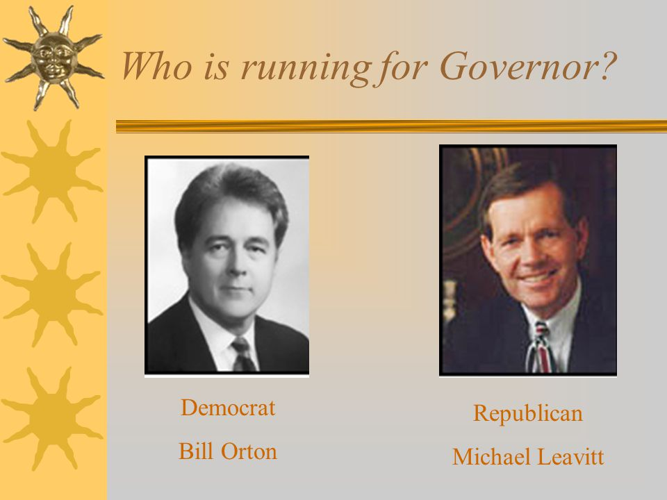 Utah's Governor How often does the governor get elected in Utah? Who is the current Governor? Mike Leavitt Every four years