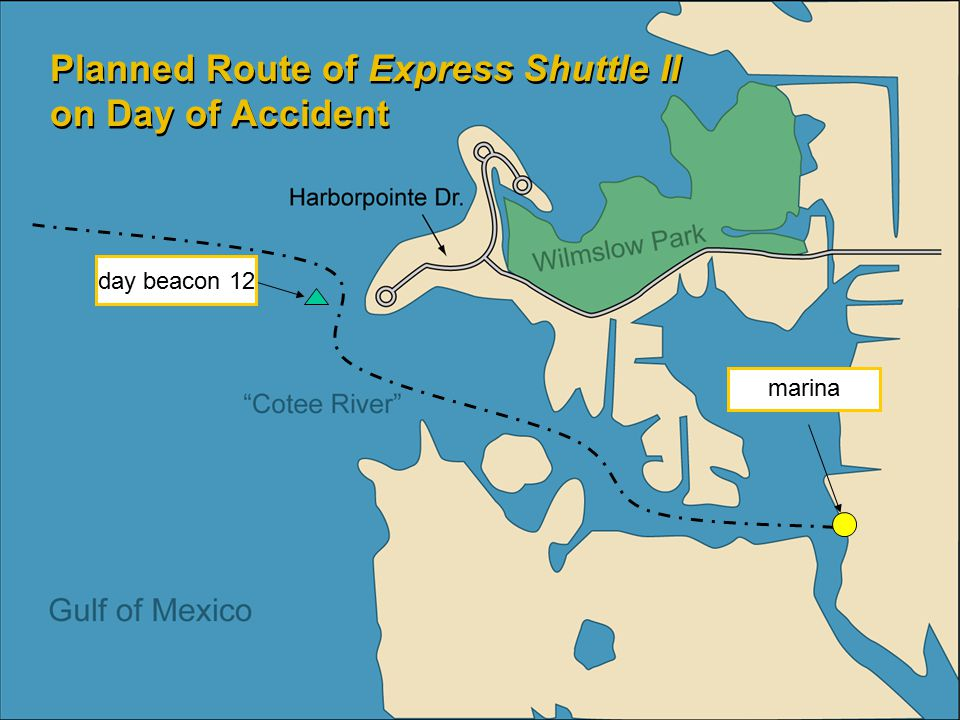 Planned Route of Express Shuttle II on Day of Accident day beacon 12 marina