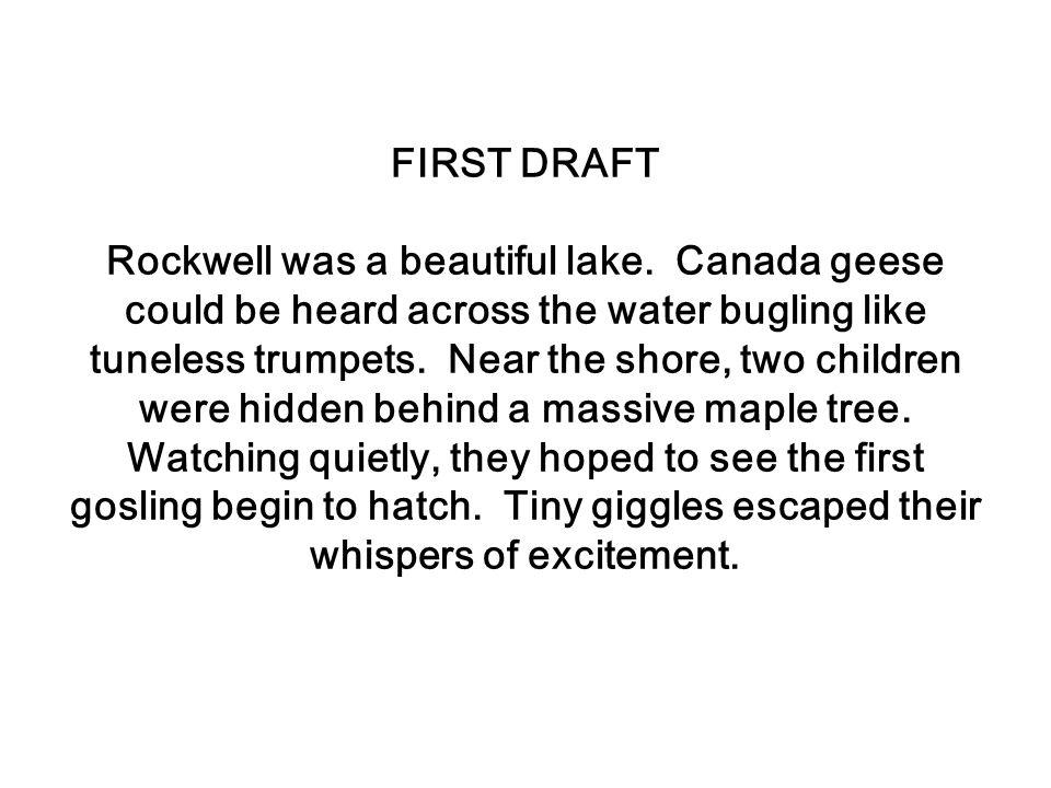 Rockwell was a beautiful lake.