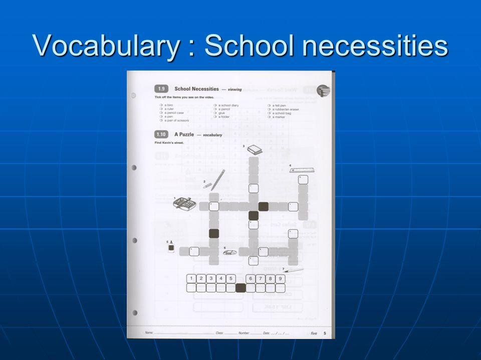 Vocabulary : School necessities