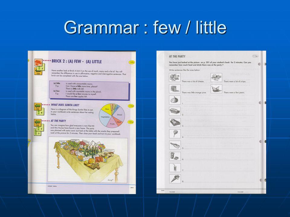Grammar : few / little