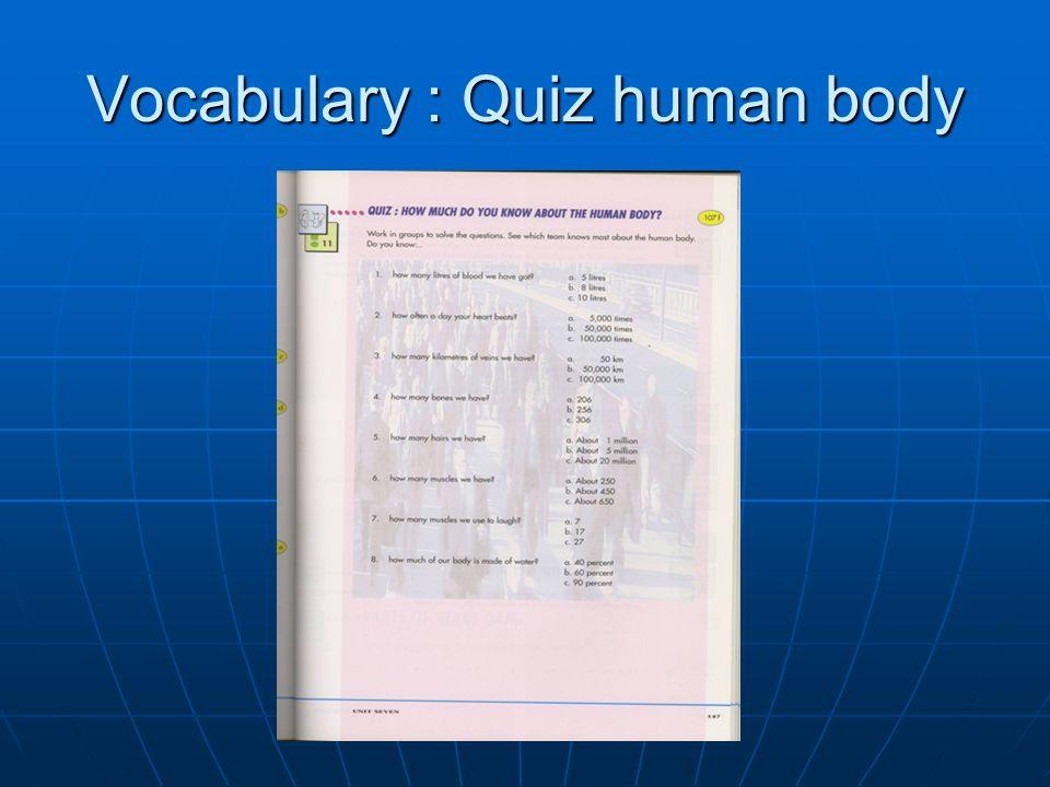 Vocabulary : Quiz human body