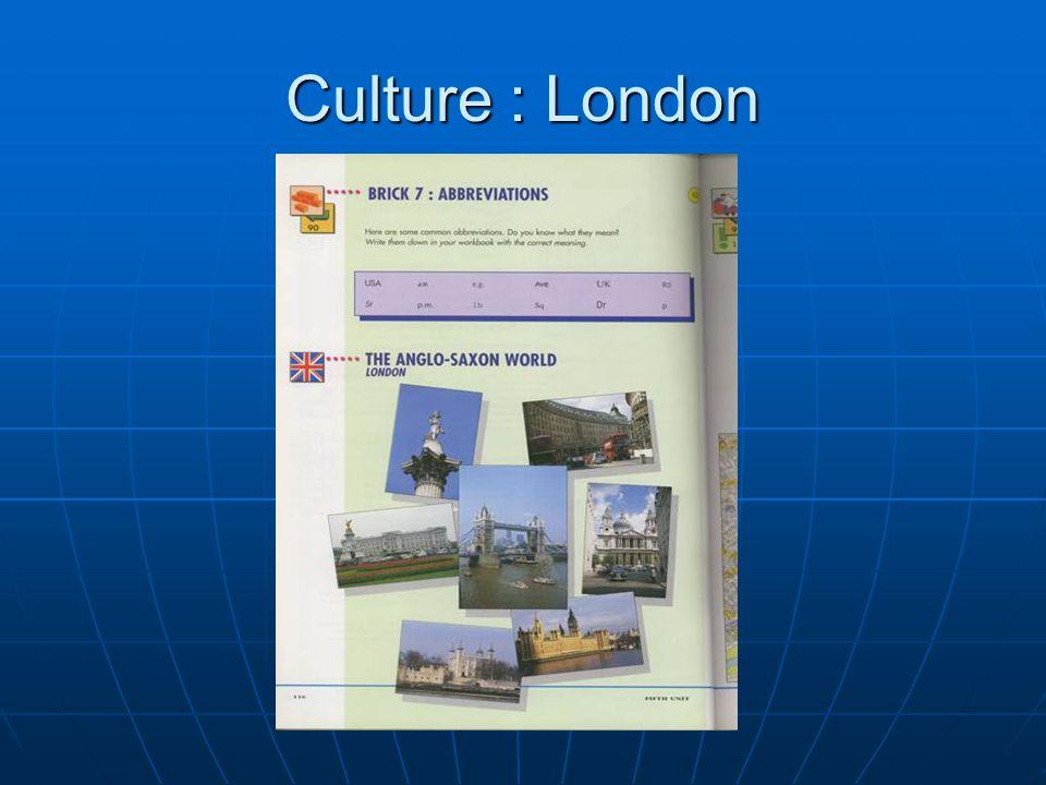 Culture : London