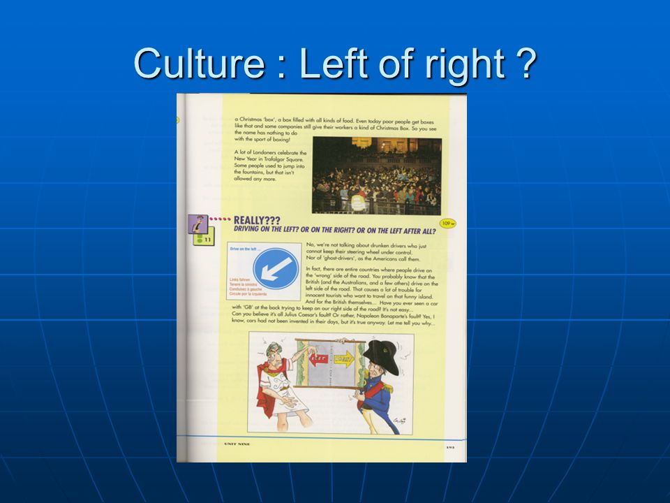 Culture : Left of right