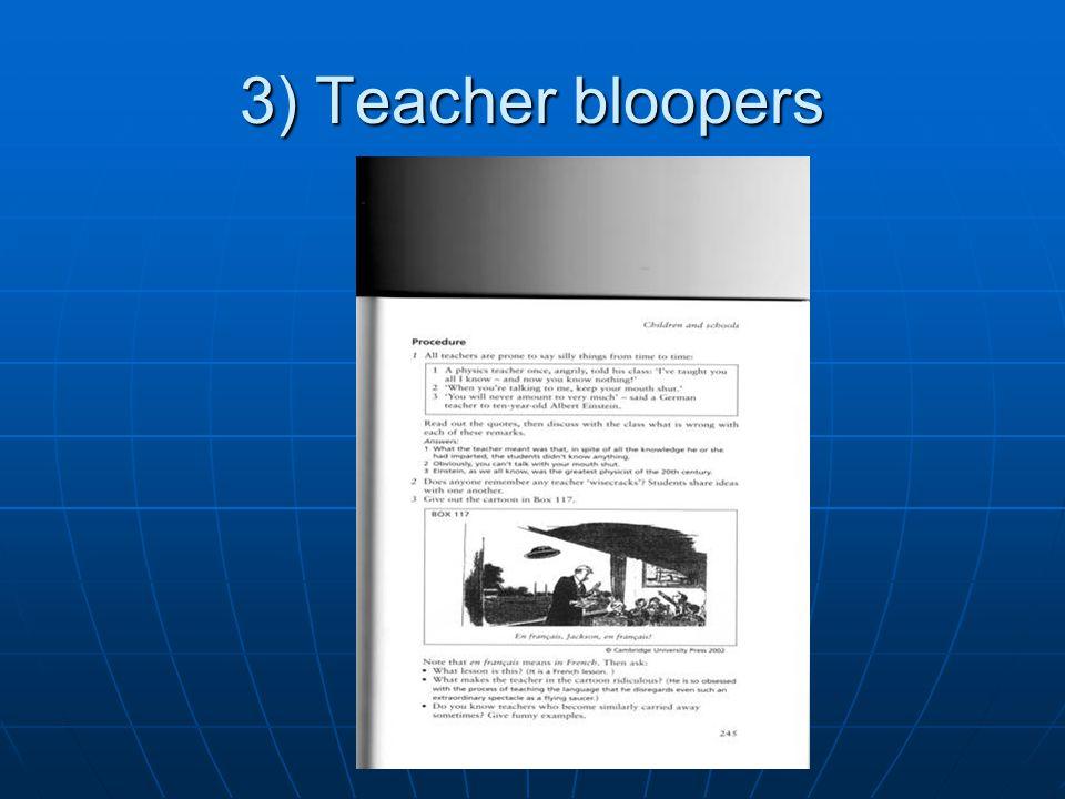 3) Teacher bloopers