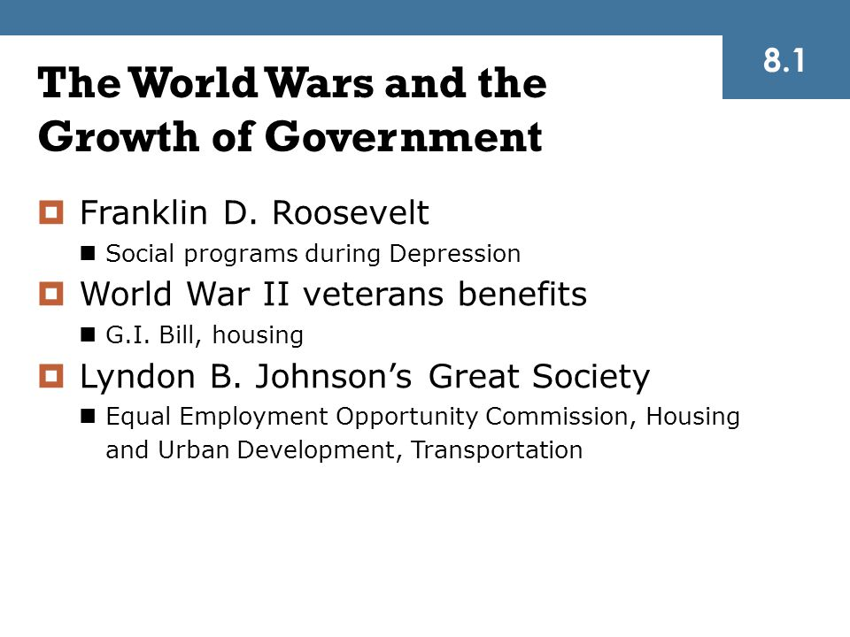 The World Wars and the Growth of Government  Franklin D.