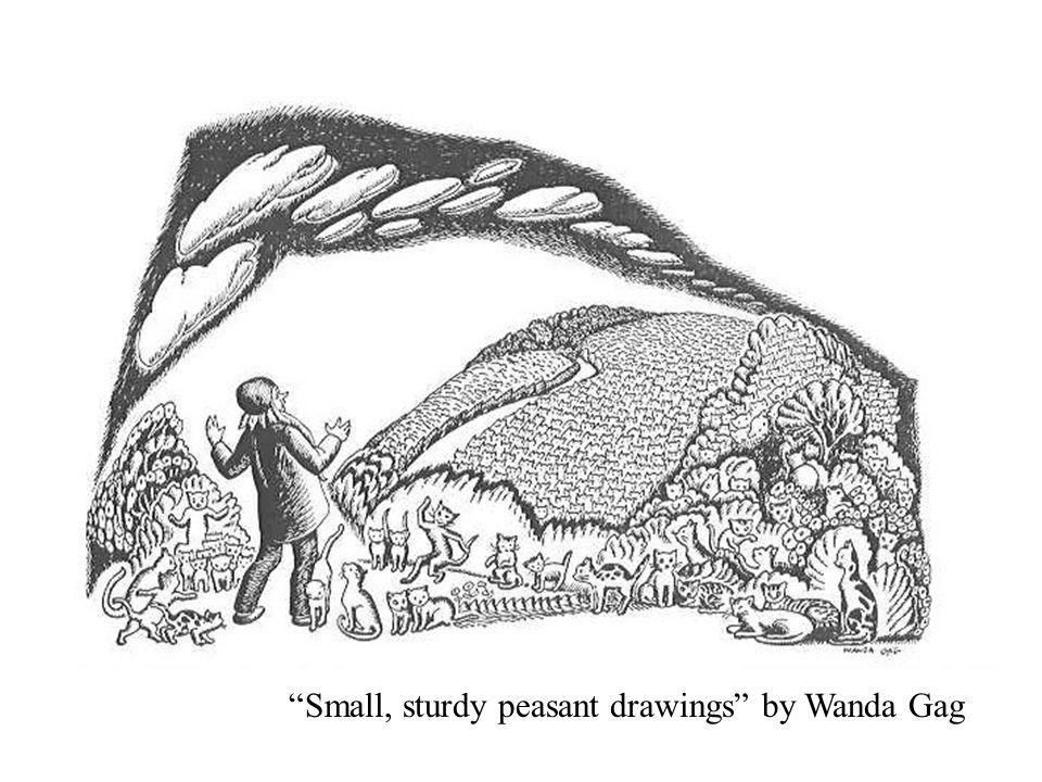 """Small, sturdy peasant drawings"" by Wanda Gag"