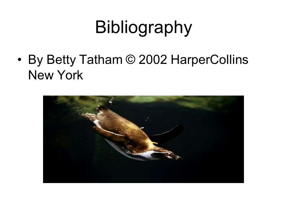 Bibliography By Betty Tatham © 2002 HarperCollins New York