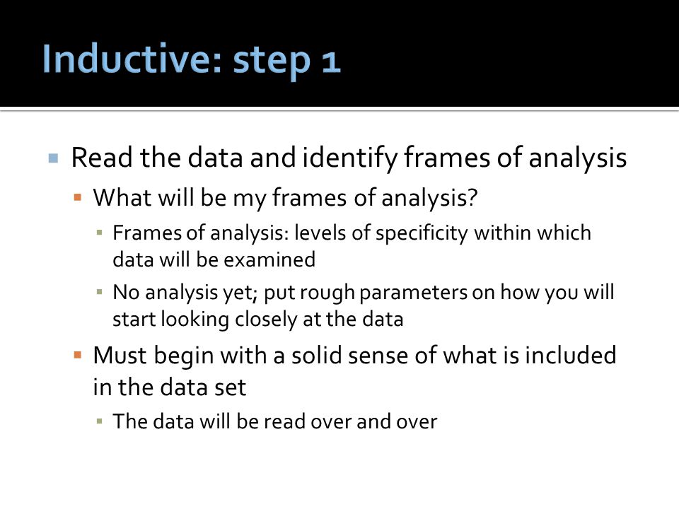  Read the data and identify frames of analysis  What will be my frames of analysis.
