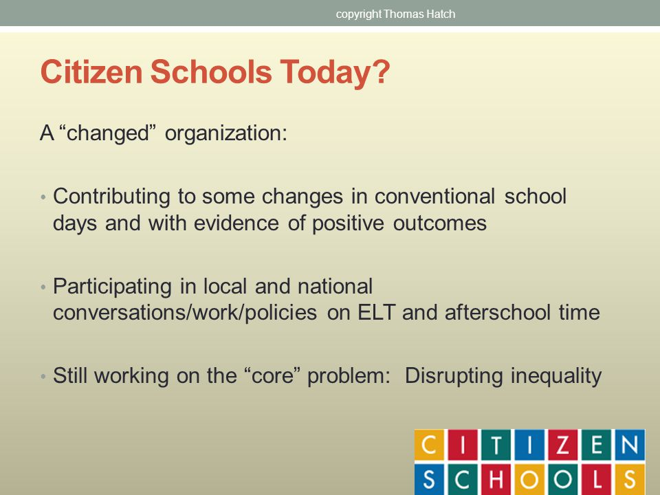 Citizen Schools Today.