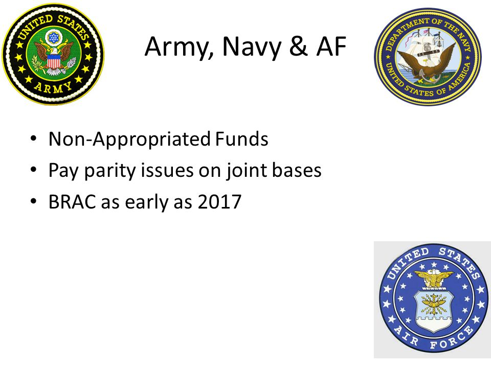 Army, Navy & AF Non-Appropriated Funds Pay parity issues on joint bases BRAC as early as 2017