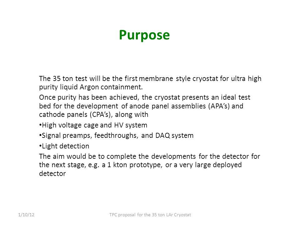 TPC proposal for the 35 ton LAr Cryostat1/10/12 Panel Installation
