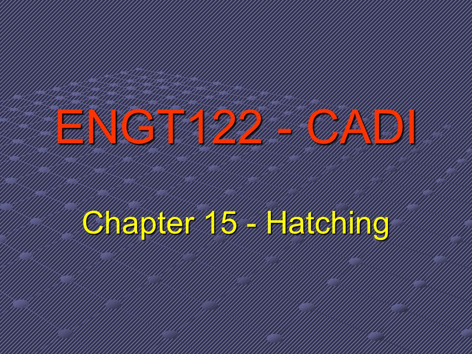 Hatch Pattern Definitions Effect of Angle & Scale: The hatch pattern line segment lengths, spacing, and angle are predefined.