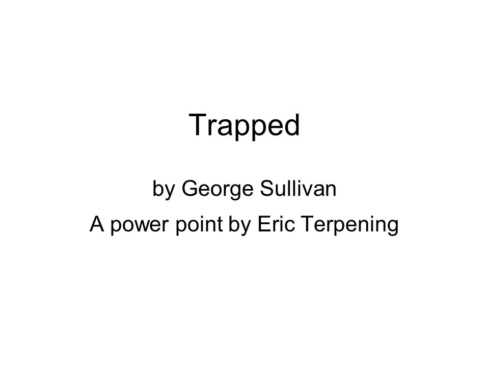 Trapped is six stories about people getting trapped in different situations.