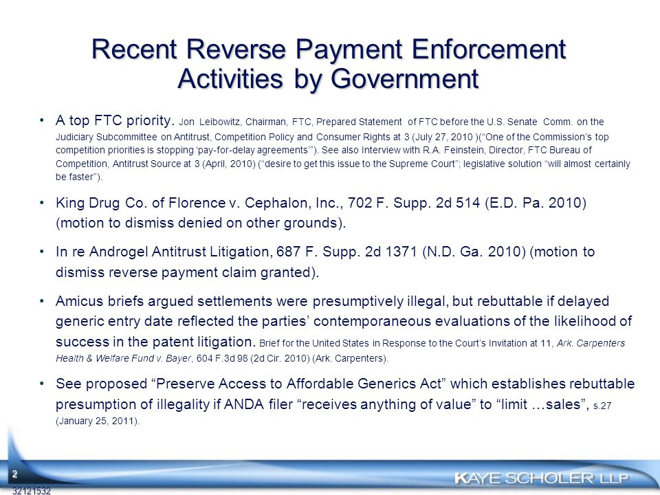 Recent Reverse Payment Enforcement Activities by Government A top FTC priority.