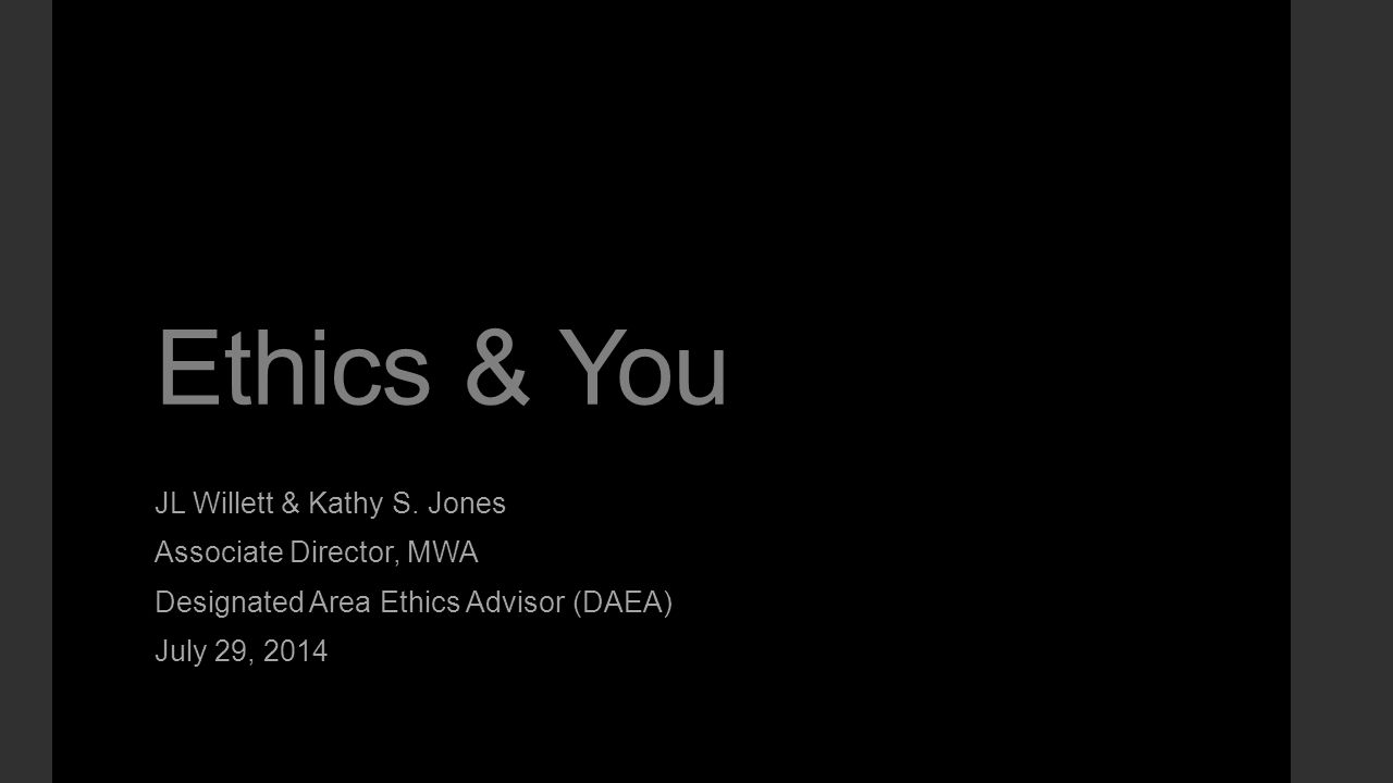 Ethics & You JL Willett & Kathy S.