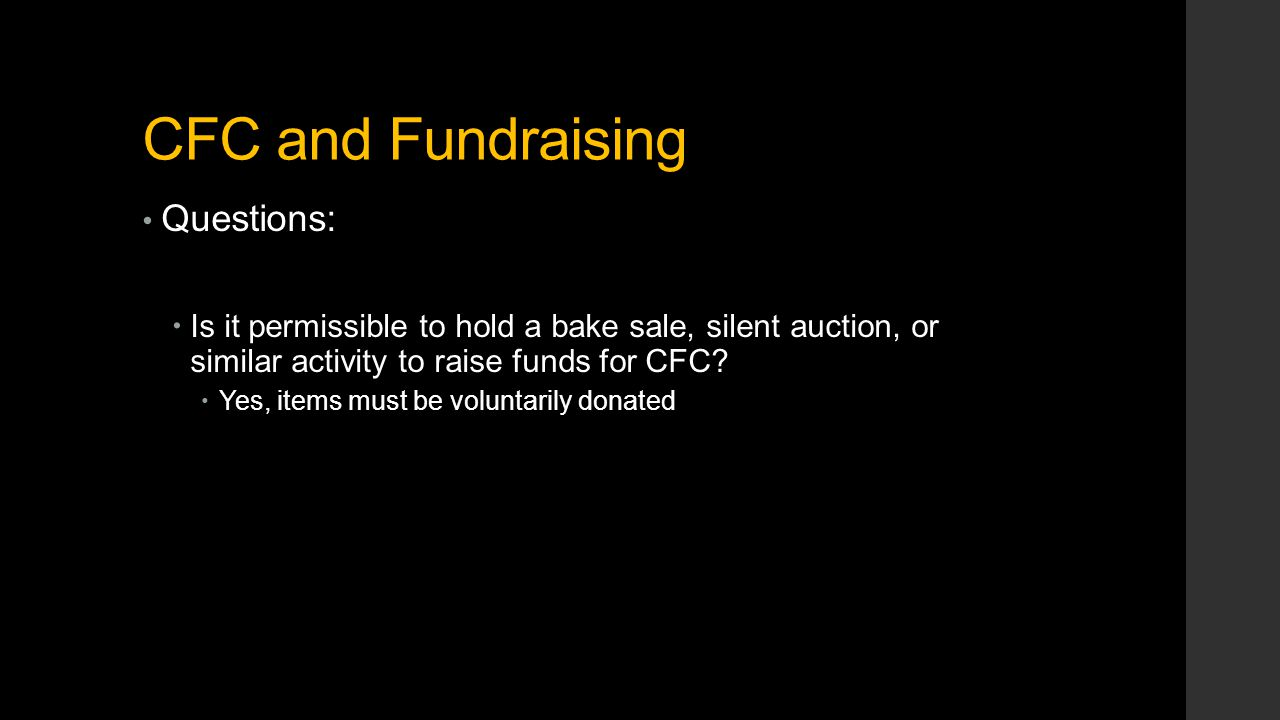 CFC and Fundraising Questions:  Is it permissible to hold a bake sale, silent auction, or similar activity to raise funds for CFC.