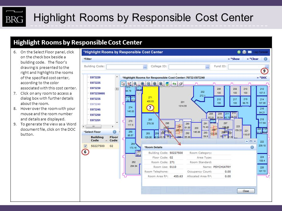 Highlight Rooms by Responsible Cost Center 6.On the Select Floor panel, click on the check box beside a building code.