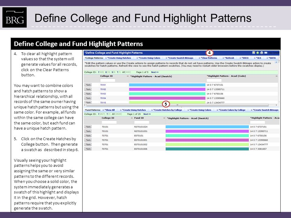 Define College and Fund Highlight Patterns 6.To generate swatches for all hatch patterns that do not have bitmaps, click on the Create Swatch Bitmaps.