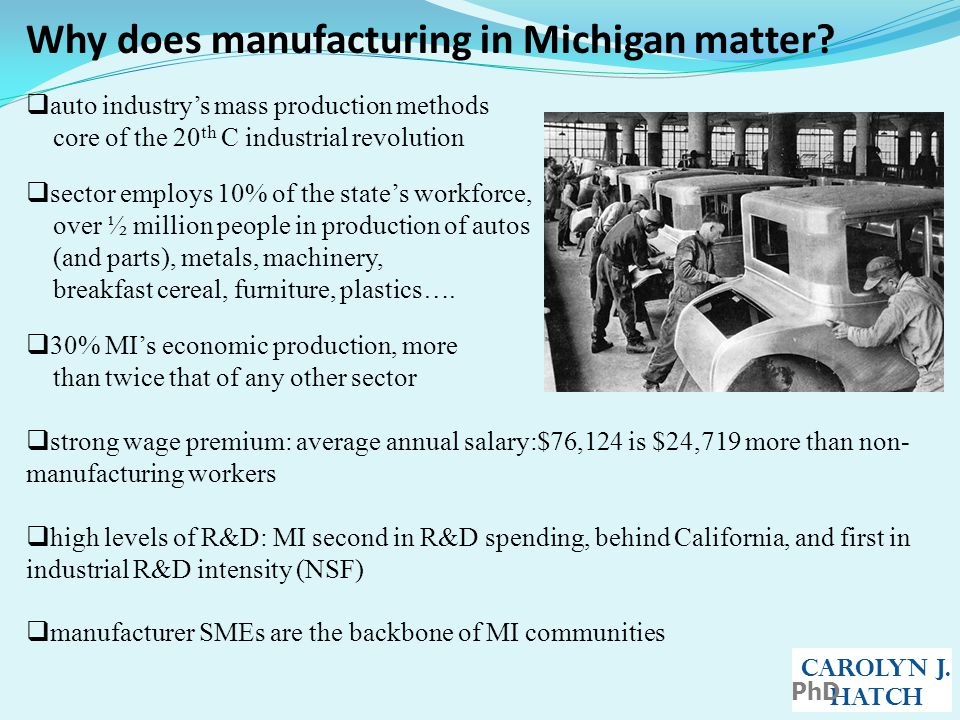 Why does manufacturing in Michigan matter.