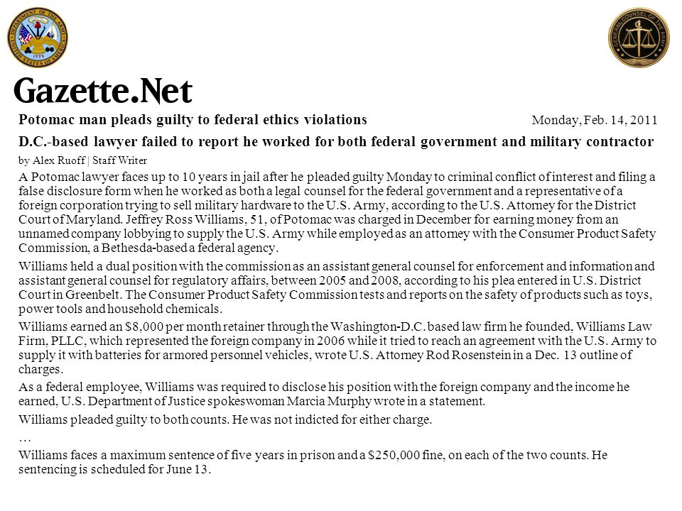 Potomac man pleads guilty to federal ethics violations Monday, Feb. 14, 2011 D.C.-based lawyer failed to report he worked for both federal government