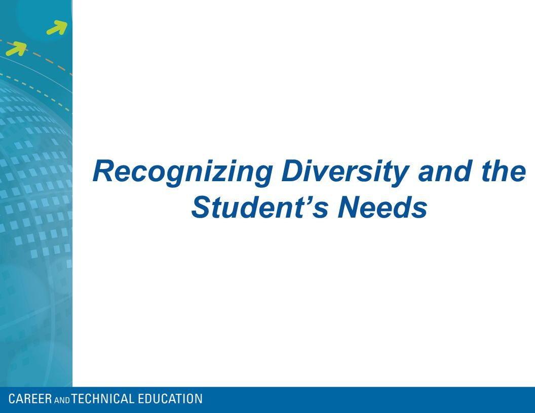 Recognizing Diversity and the Student's Needs
