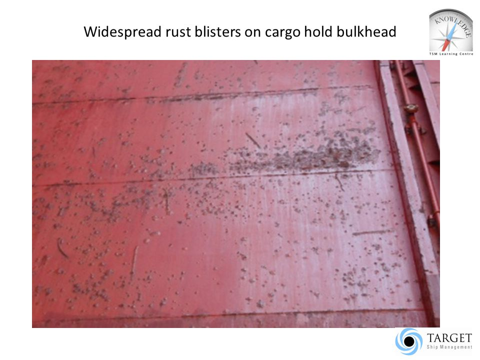 Widespread rust blisters on cargo hold bulkhead